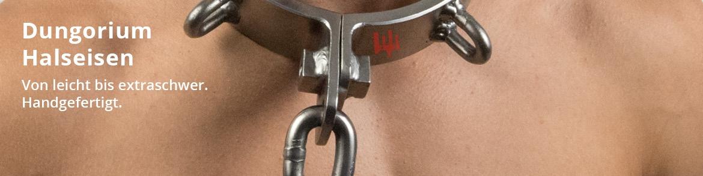 Dungorium Halseisen von leicht bis extraschwer - solide Handarbeit